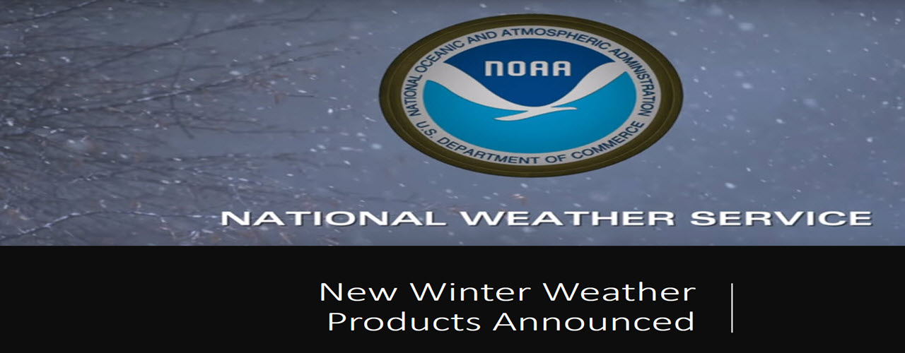 2017 NWS New Winter Weather Products 2